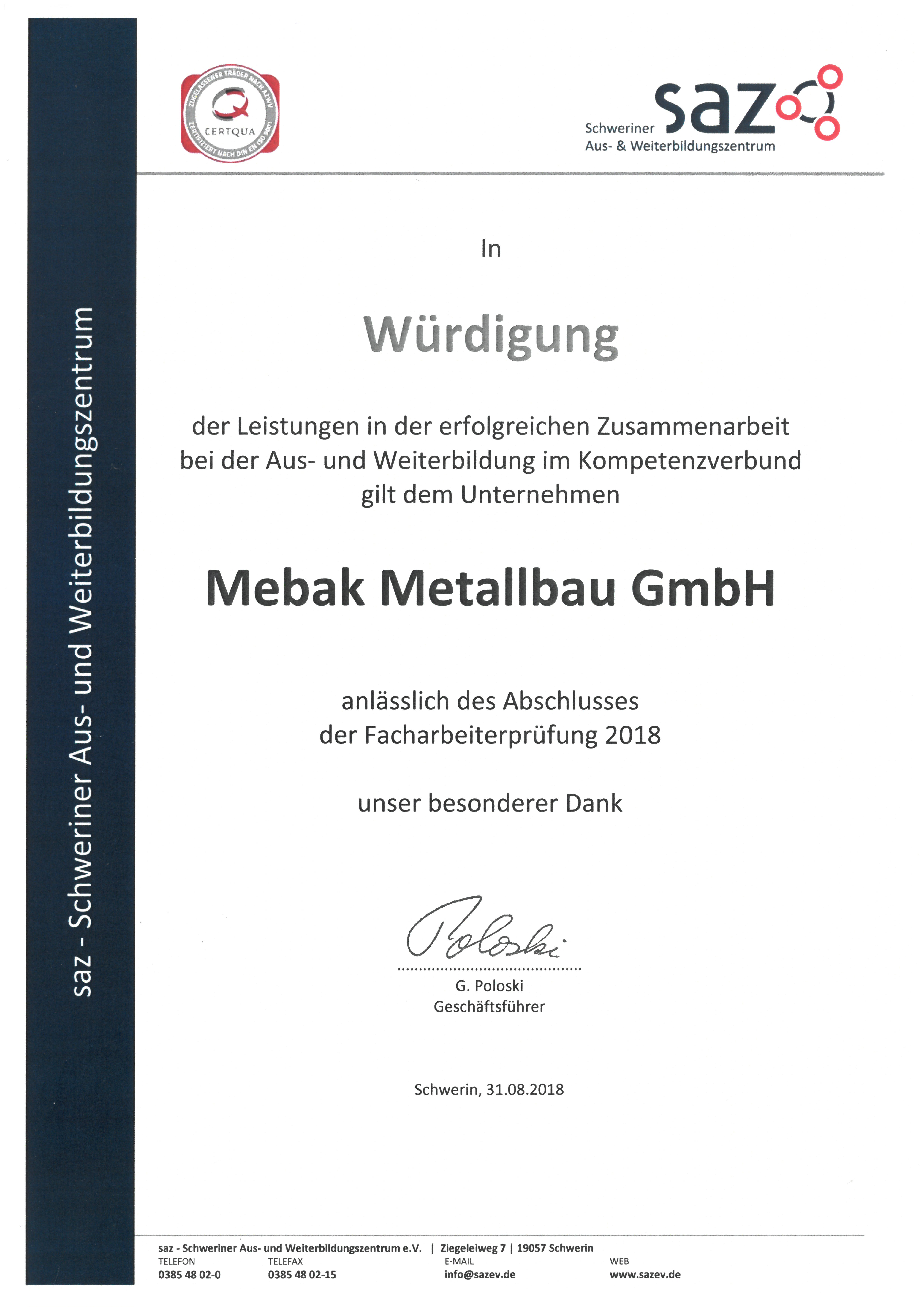 Während der 2 jährigen Ausbildung zur Fachkraft für Metalltechnik ...